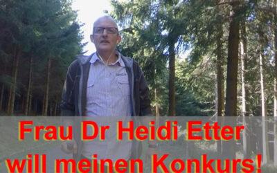 Anwältin Heidi Etter will meinen Konkurs
