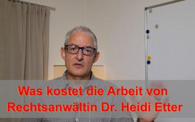 Was kostet die Arbeit von Rechtsanwältin Dr Heidi Etter